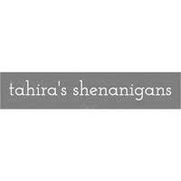 Tahira's Shenanigans